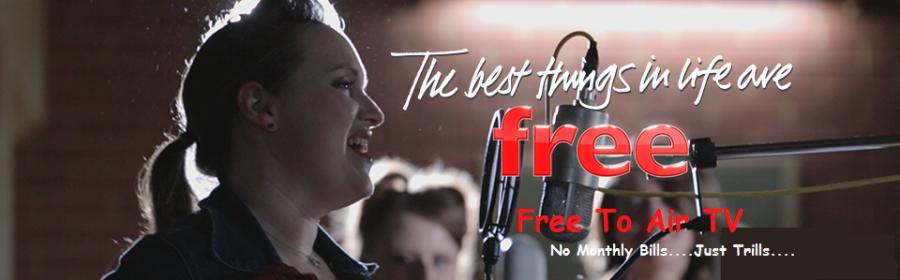 Free to Air TV | Free TV  No Monthly Bills…just thrills